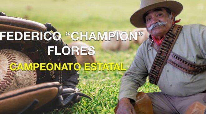 "FEDERICO ""CHAMPION"" FLORES"